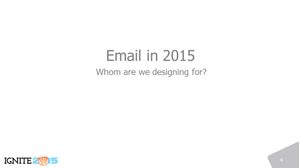 Who do we design email for?