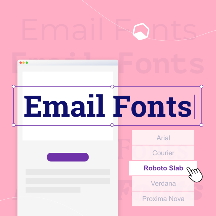 How to Choose the Best Fonts for Email Marketing