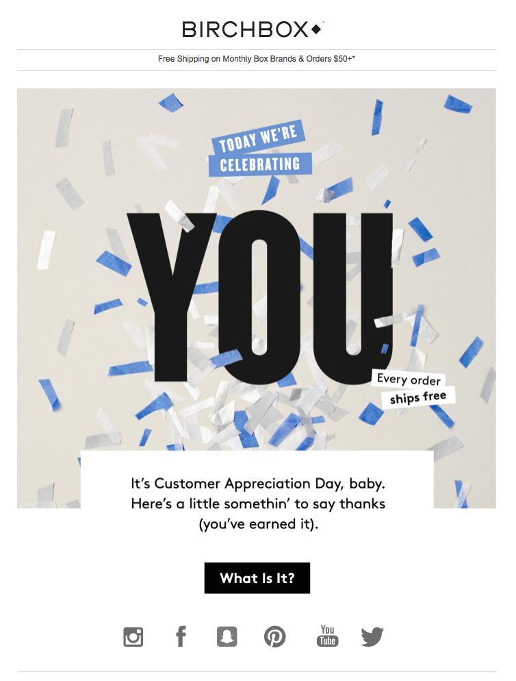 BirchBox customer appreciation emails
